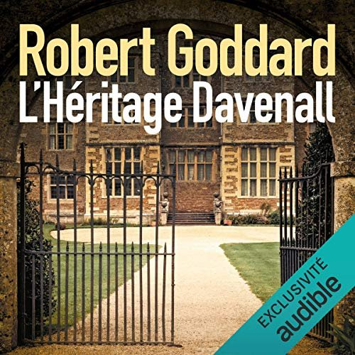 ROBERT GODDARD - L'HÉRITAGE DAVENALL [2019] [MP3-64KB/S]