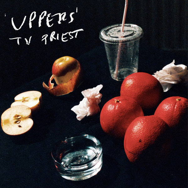 TV Priest – Uppers (2021)