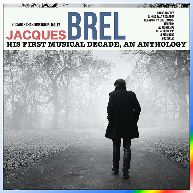 Jacques Brel - his first musical décade, an anthologie [2021] [MP3 - 320 Kbps]