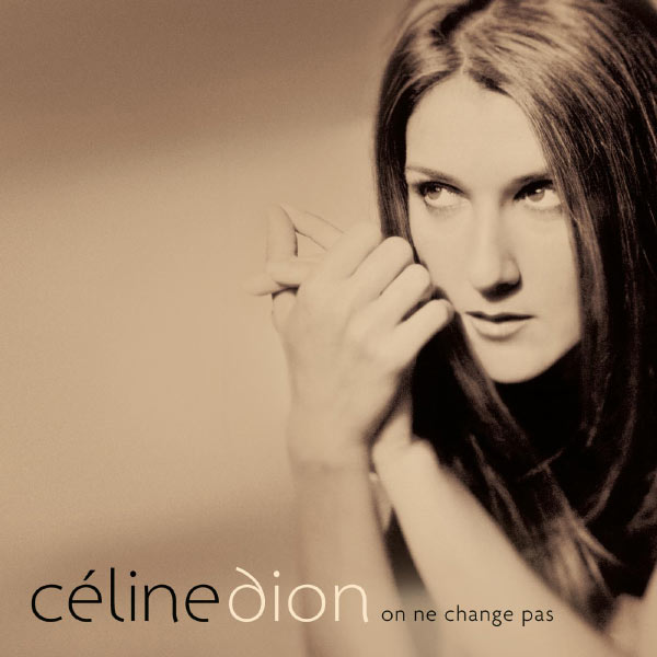 Celine Dion - On Ne Change Pas [Multi]