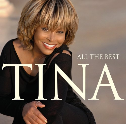 Tina Turner - All The Best (2004) [Multi]