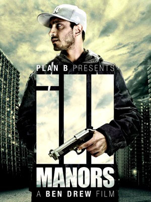 Ill Manors affiche