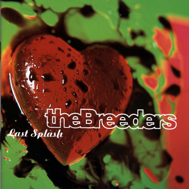 The Breeders - Last Splash (20th Anniversary Edition) [320 Kbps] [Multi]