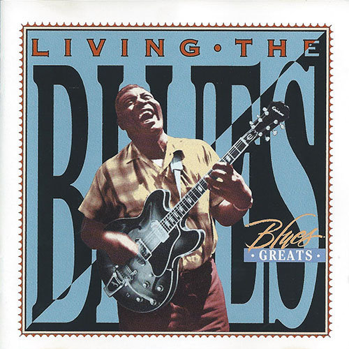 Living The Blues - Blues Greats (Flac) [Multi]