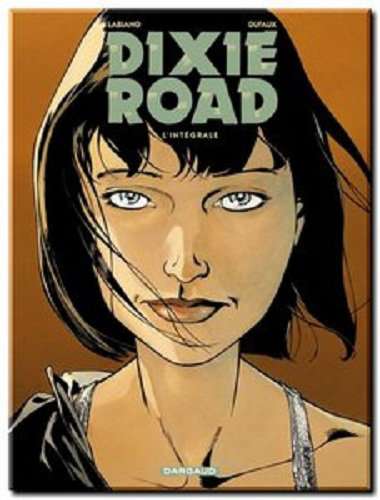 Dixie Road - 4 Tomes Complet