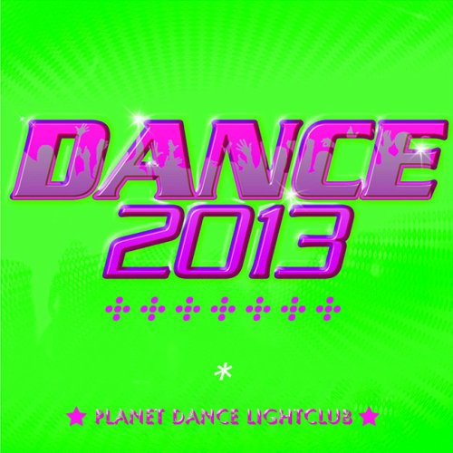 Planet Dance LightClub (2013) [Multi]