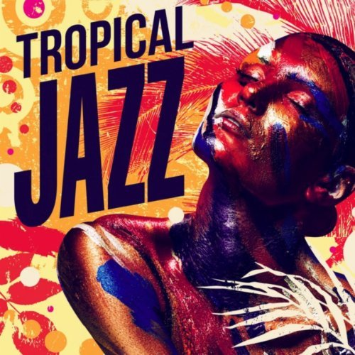 Tropical Jazz (2013) [Multi]