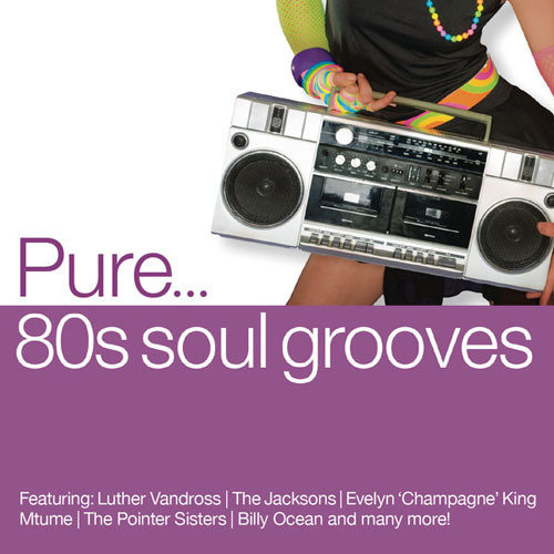 Pure... 80s Soul Grooves (2013) [Multi]
