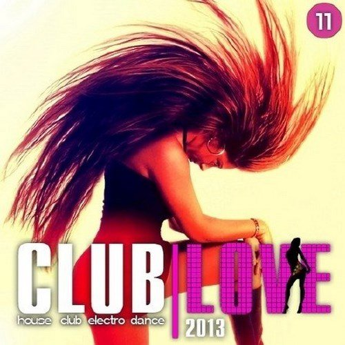 Club Love Vol.11 (2013) [Multi]