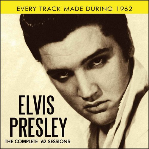 Elvis Presley - The Complete 62 Sessions (2013) [Multi]