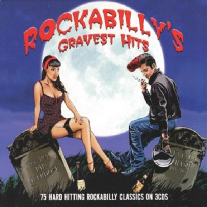 Rockabilly's Gravest Hits (2013) [Multi]