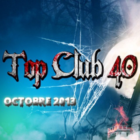 Top Club 40 - Octobre 2013 [Multi]