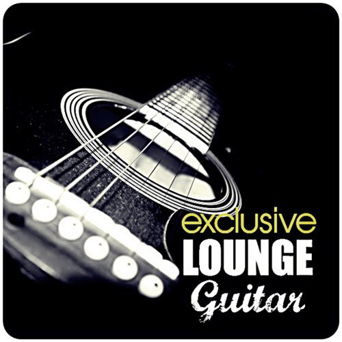 Exclusive Lounge Guitar (2013) [Multi]