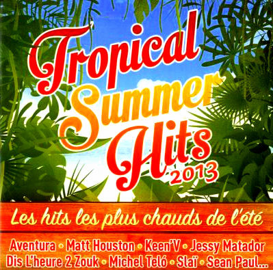 Tropical Summer Hits 2013 [Multi]