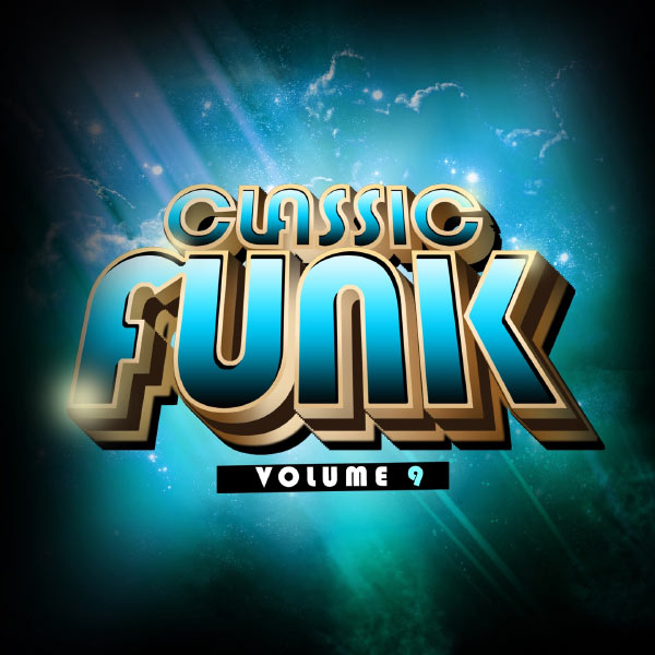 The Real Funk - Classic Funk Volume 9 (2013) [Multi]