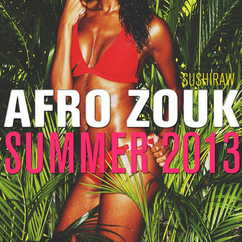 Afro Zouk Summer 2013 [Multi]