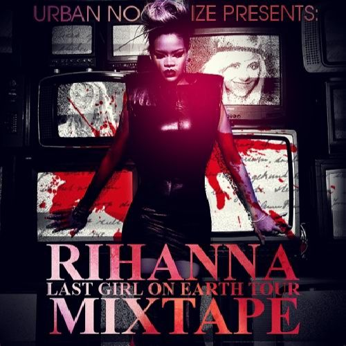 Rihanna - The Last Girl On Earth Tour [Multi]