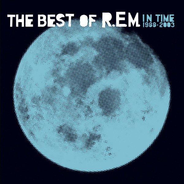 R.E.M - In Time : The Best Of R.E.M (1988-2003) [Multi]