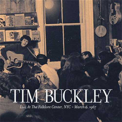 Tim Buckley - Live at the Folklore Center, NYC [FLAC] [Multi]