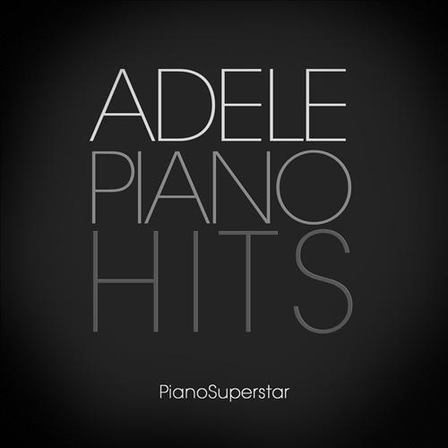 Piano Superstar – Adele Piano Hits