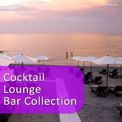 Cocktail Lounge Bar Collection (2013) [Multi]