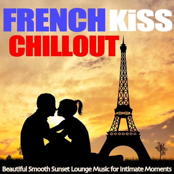French Kiss Chillout (2013) [Multi]