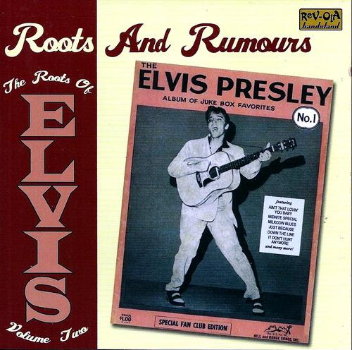 Elvis Presley - The Roots Of Elvis Vol.2 [Multi]