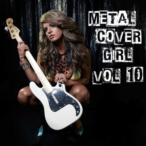 Metal Cover Girl Vol.10 (2013) [Multi]