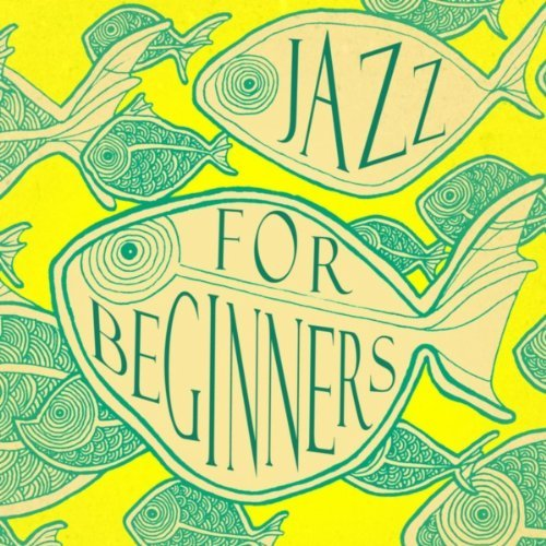 Jazz For Beginners (2013) [Multi]