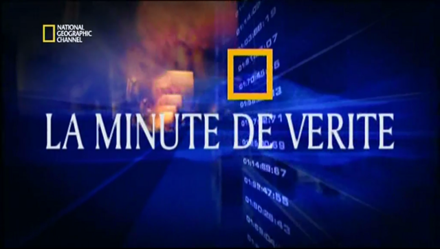 [MULTI] La Minute de Vérité S 01,02,03 [FRENCH] [TVRIP]