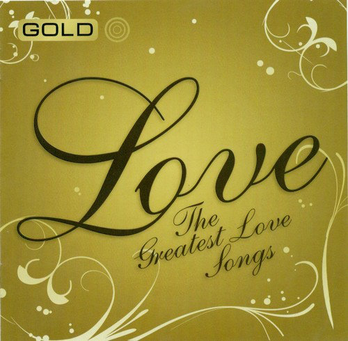 The Greatest Hits Love Songs [Multi]