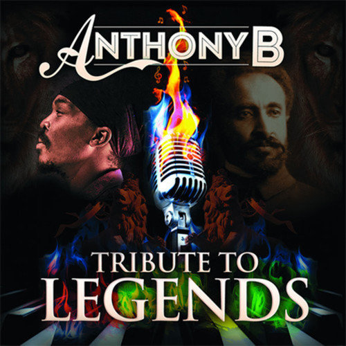 Anthony B - Tribute To Legends (2013) [Multi]