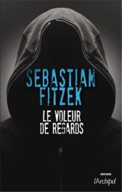 [Multi] Le voleur de regards de Sebastien Fitzek [EBOOK]
