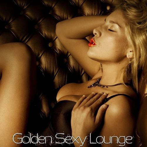Golden Sexy Lounge (2013) [Multi]