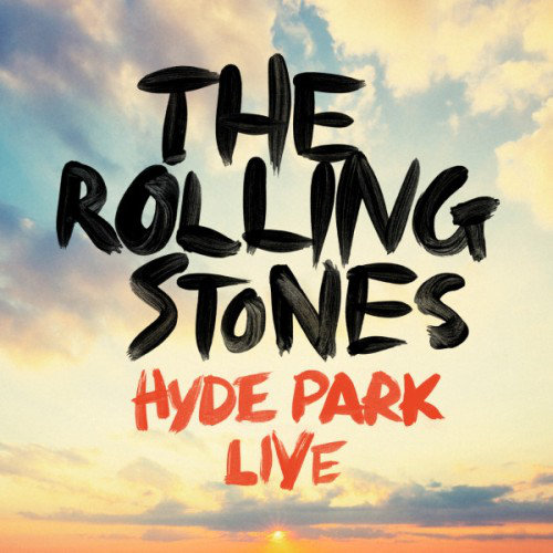 The Rolling Stones - Hyde Park Live (2013)