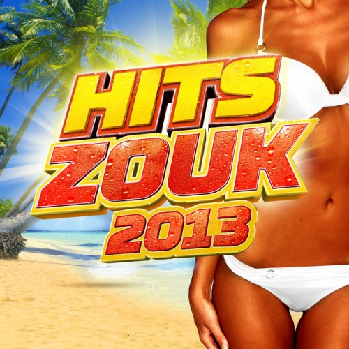 Hits Zouk 2013 [Multi]