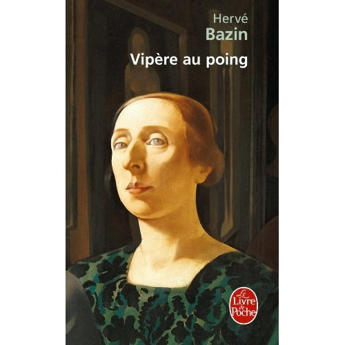 Vipere au poing Herve Bazin