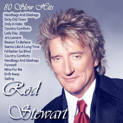 Rod Stewart - 80 Slow Hits (2013) [Multi]