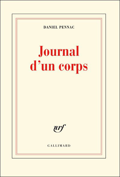 [Multi]  Pennac, Daniel. Journal d'un corps  [EBOOK]
