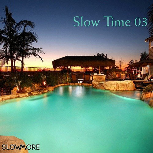 Slow Time 03 (2013) [Multi]