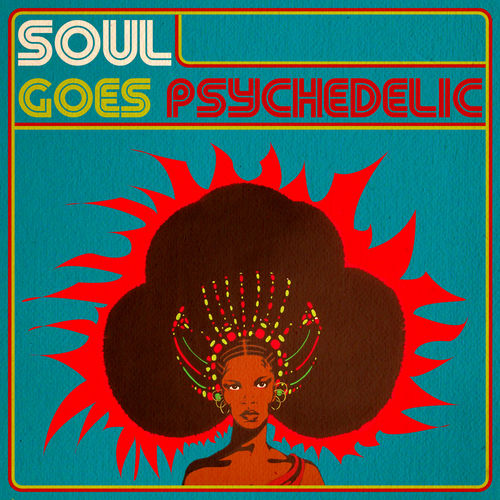 Soul Goes Psychedelic (2013) [Multi]