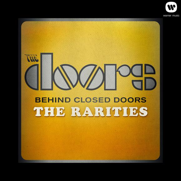 The Doors - Behind Closed Doors : The Rarities (2013) [Multi]