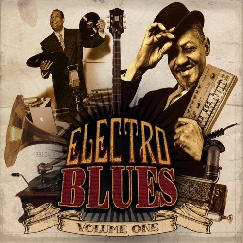 Electro Blues Volume 1 (2013) [Multi]