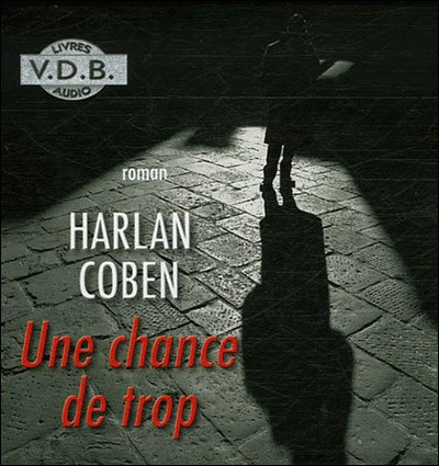 [Multi]  Harlan Coben - Une Chance de Trop [EBOOK AUDIO]
