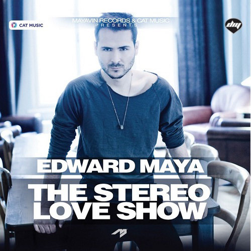 Edward Maya - The Stereo Love Show (2013) [Multi]