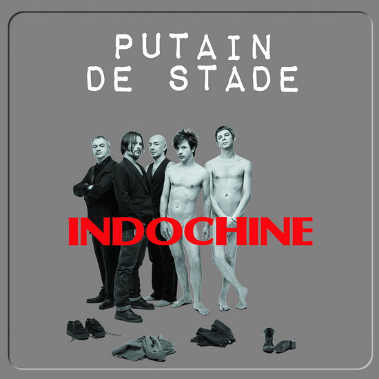 Indochine - Putain De Stade (2011)