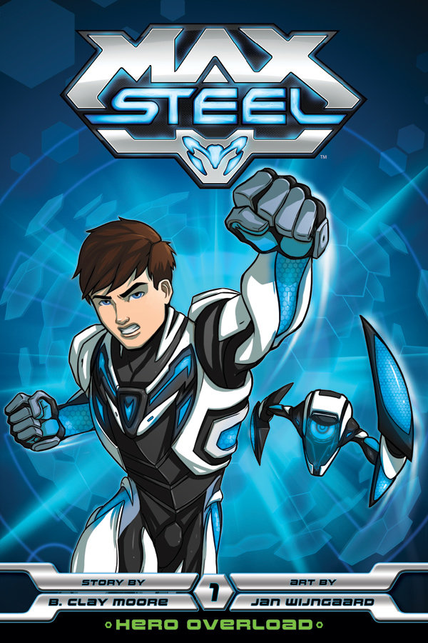 Max Steel (2013) [Saison 01 FRENCH] [E01 a 10/??] WEB.DL & HD