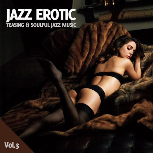 Jazz Erotic Vol 3 (2013) [Multi]