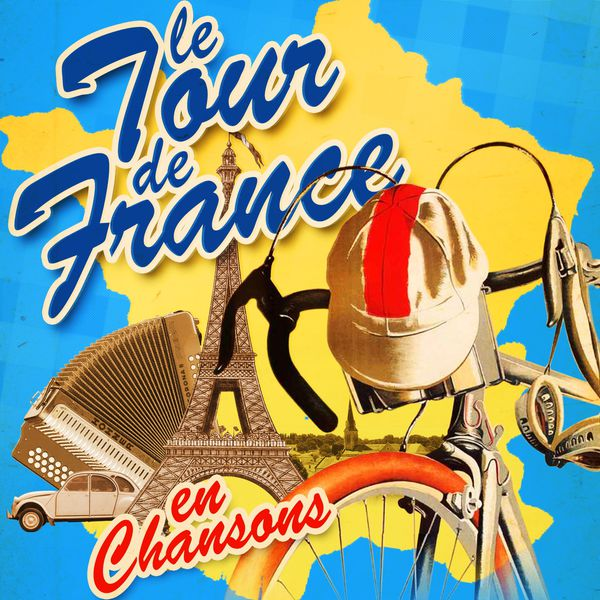 Le Tour De France En Chansons (Remastered) (2013) [Multi]