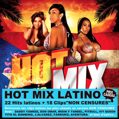 Hot Mix Latino Reggaeton (2013) [Multi]